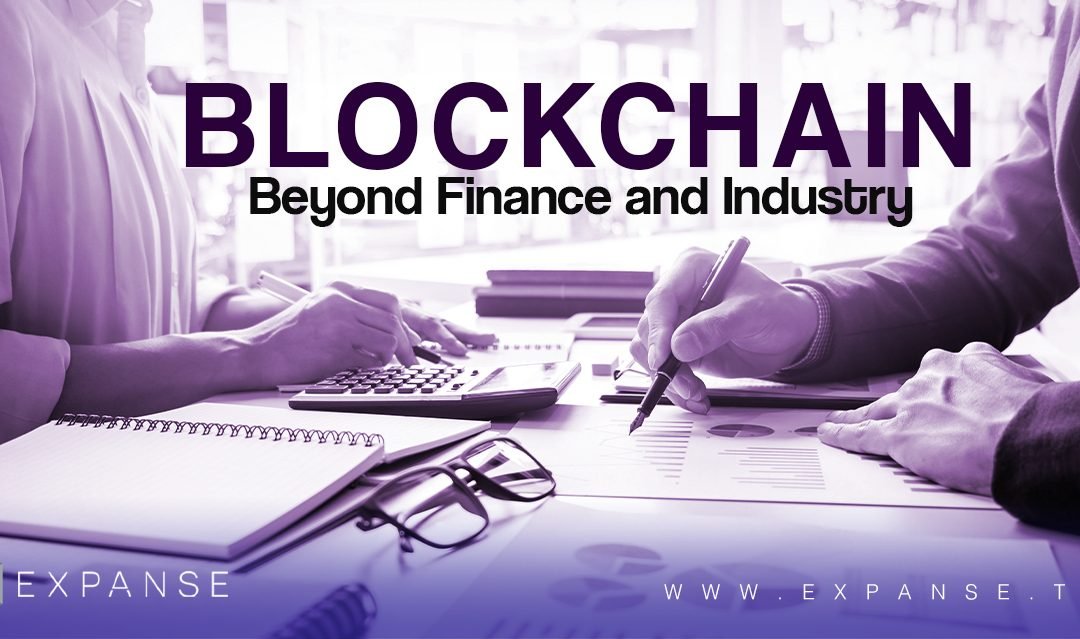 How is the Blockchain being used beyond Finance and Industry?