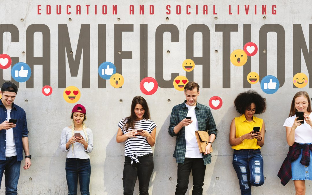 The importance of gamification in education and social living