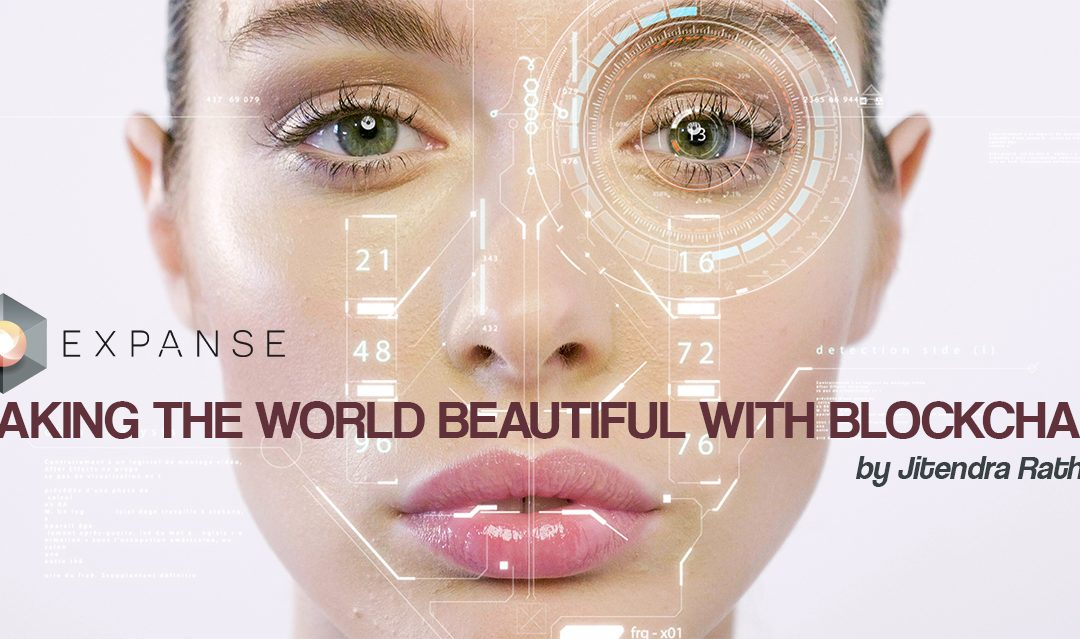 How the Beauty Industry is Making the World Beautiful with Blockchain