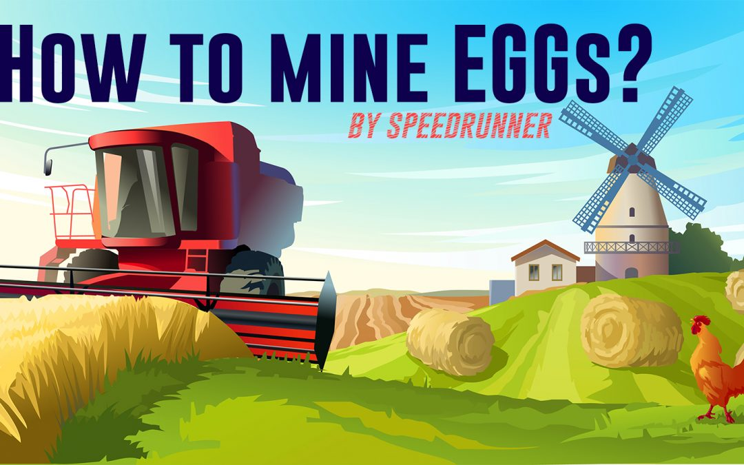 How to mine EGGs?