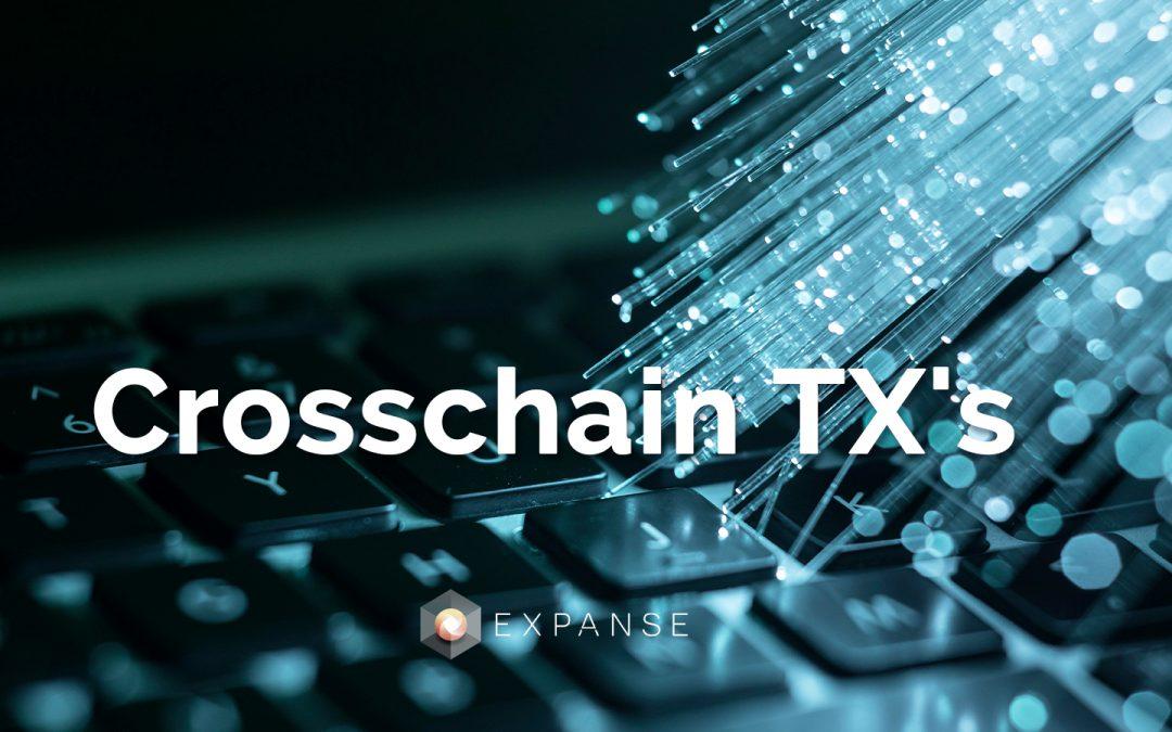 Crosschain TX's on Expanse