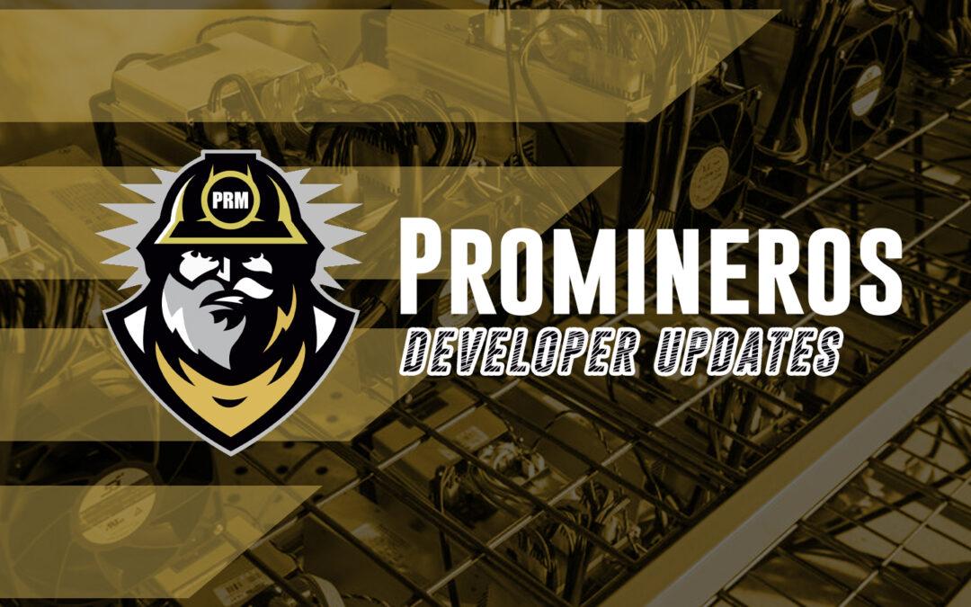 Promineros Update**