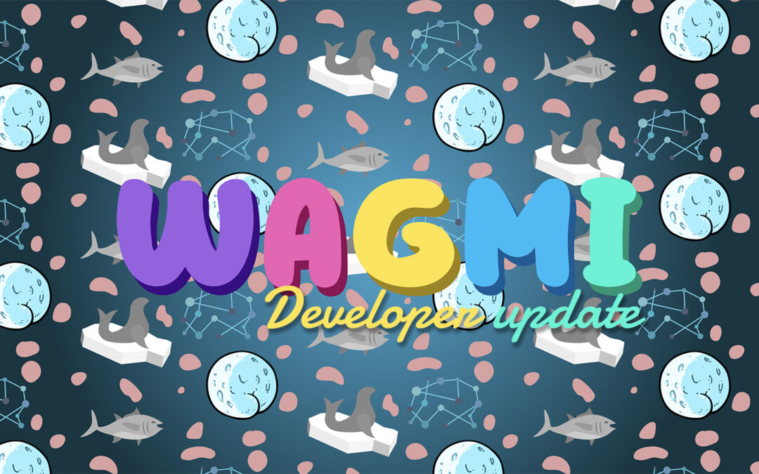 The Wagmi project update**